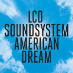 LCD_Soundsystem_-_American_Dream